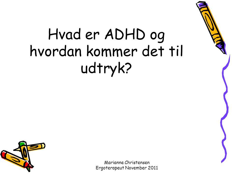 Hvad er ADHD og hvordan kommer det til udtryk