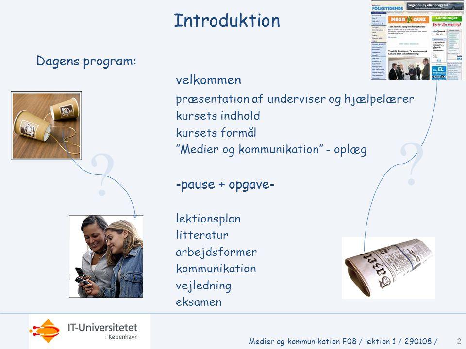 Introduktion Dagens program: velkommen