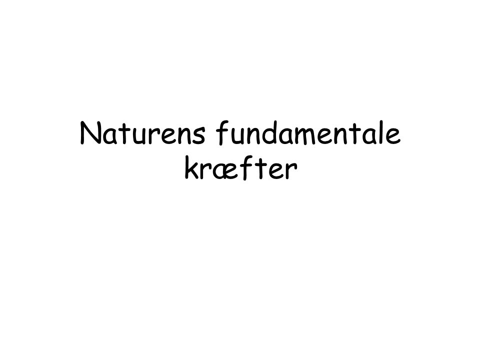 Naturens fundamentale kræfter