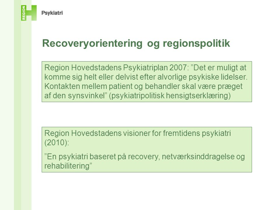 Recoveryorientering og regionspolitik