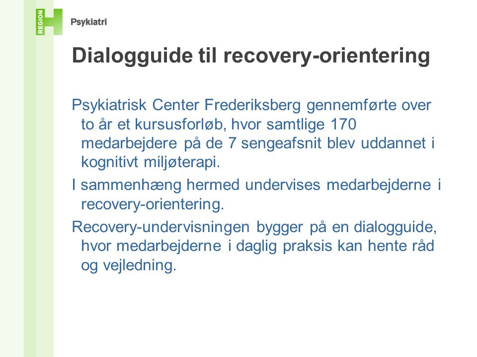 Dialogguide til recovery-orientering