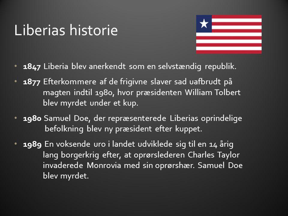 Liberias historie 1847 Liberia blev anerkendt som en selvstændig republik.