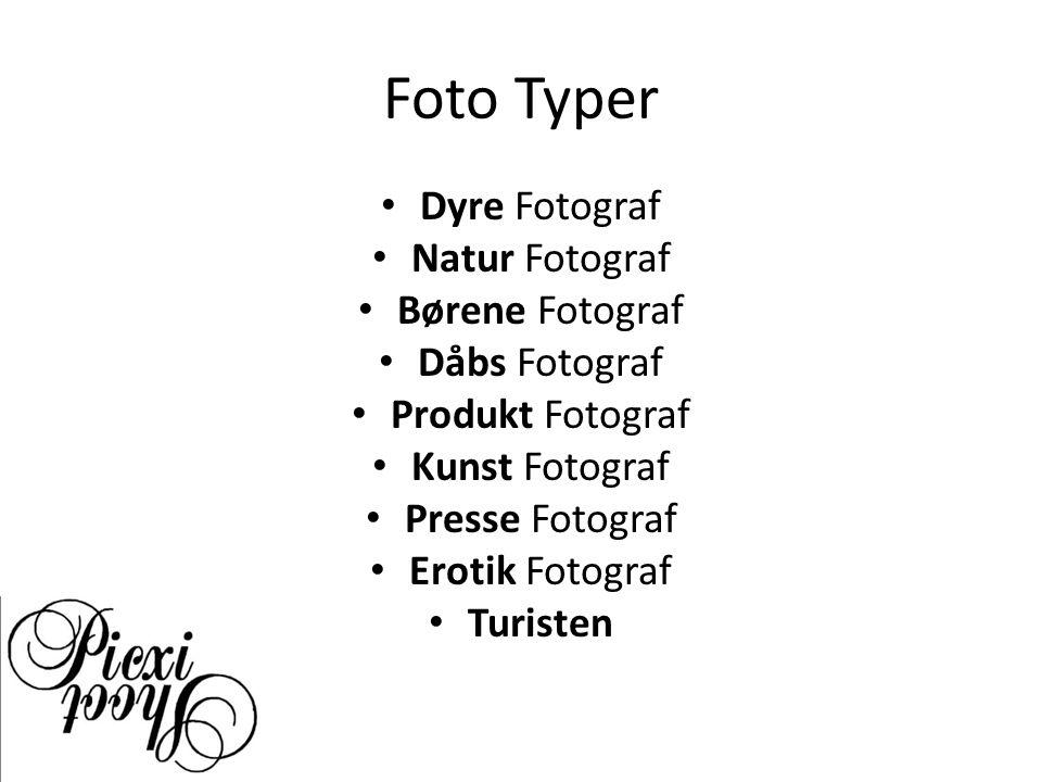 Foto Typer Dyre Fotograf Natur Fotograf Børene Fotograf Dåbs Fotograf