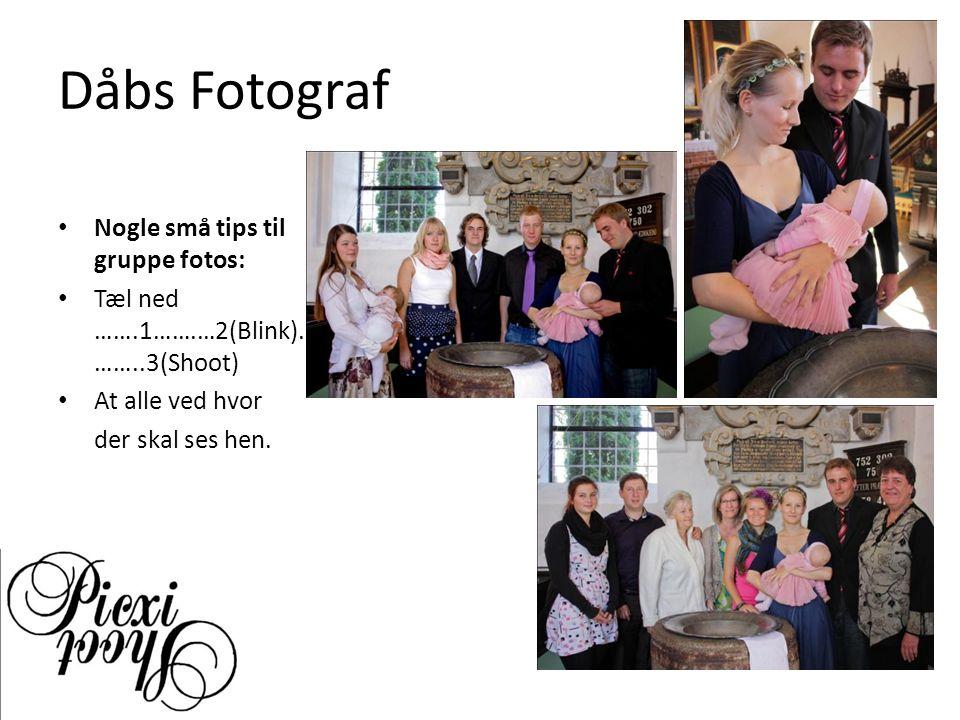 Dåbs Fotograf Nogle små tips til gruppe fotos: