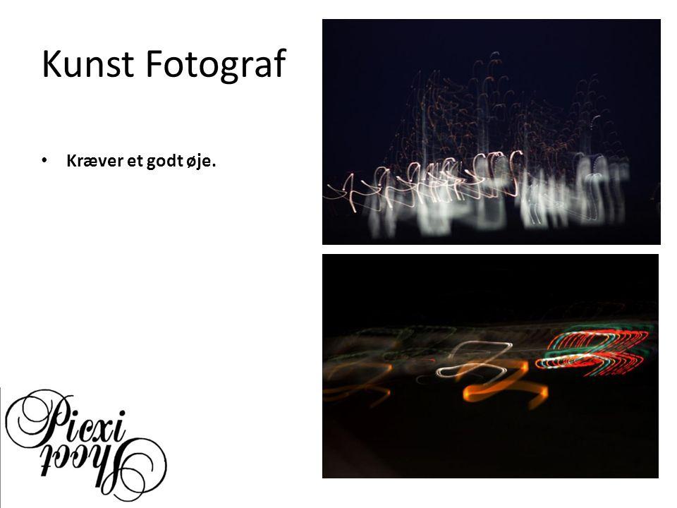 Kunst Fotograf Kræver et godt øje.