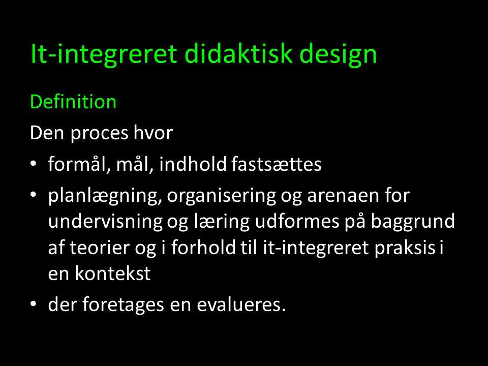 It-integreret didaktisk design