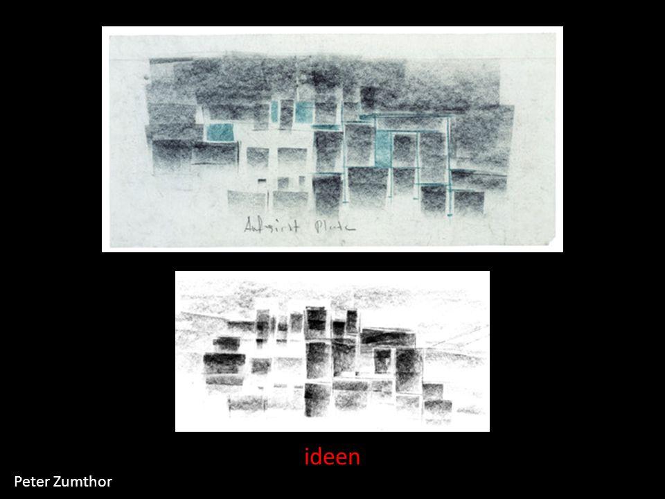 ideen Peter Zumthor