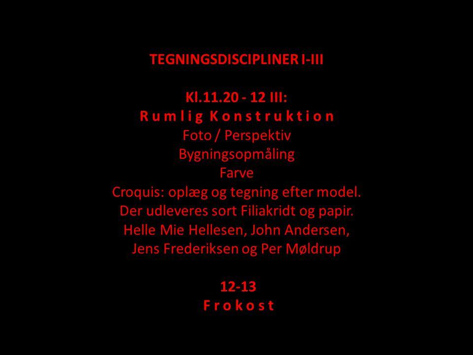 TEGNINGSDISCIPLINER I-III Kl.11.20 - 12 III:
