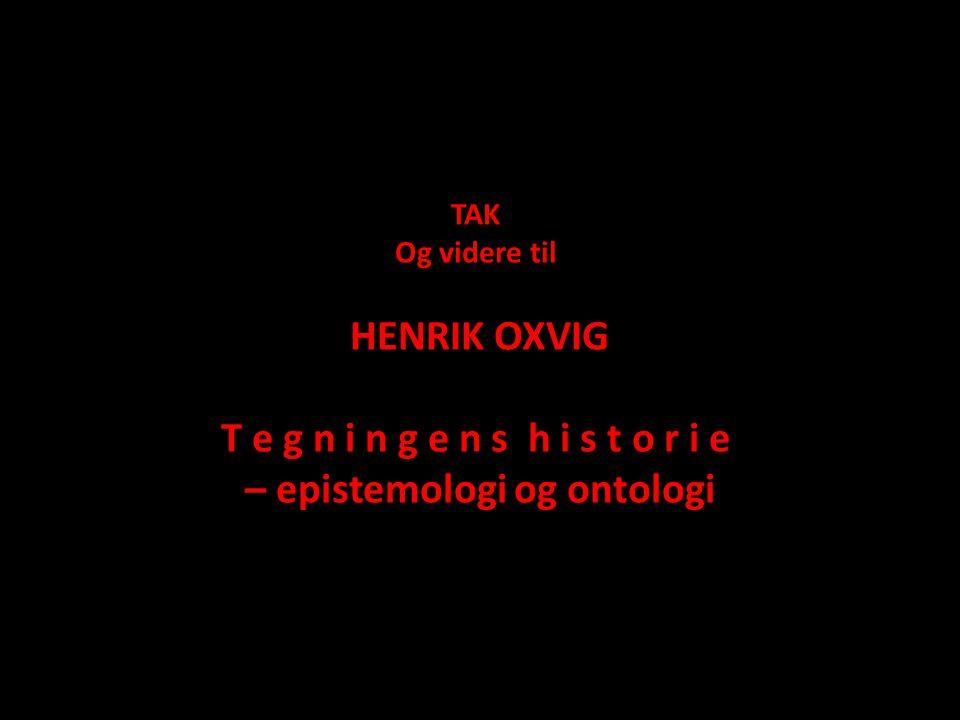 – epistemologi og ontologi