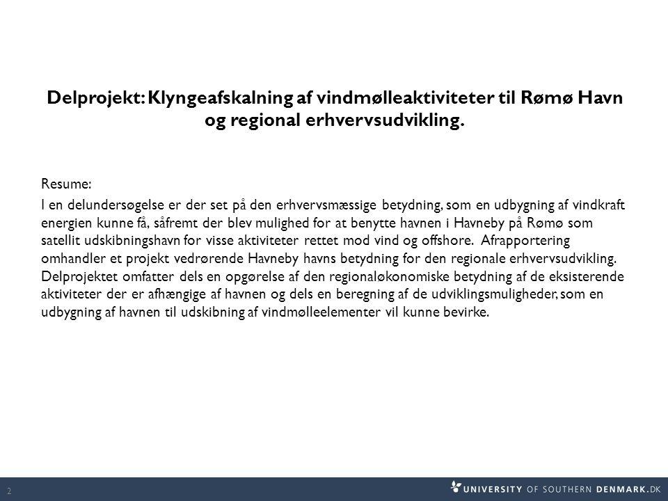 Delprojekt: Klyngeafskalning af vindmølleaktiviteter til Rømø Havn og regional erhvervsudvikling.