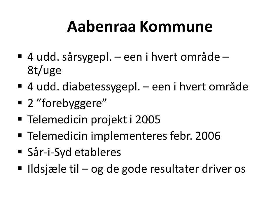 Aabenraa Kommune 4 udd. sårsygepl. – een i hvert område – 8t/uge