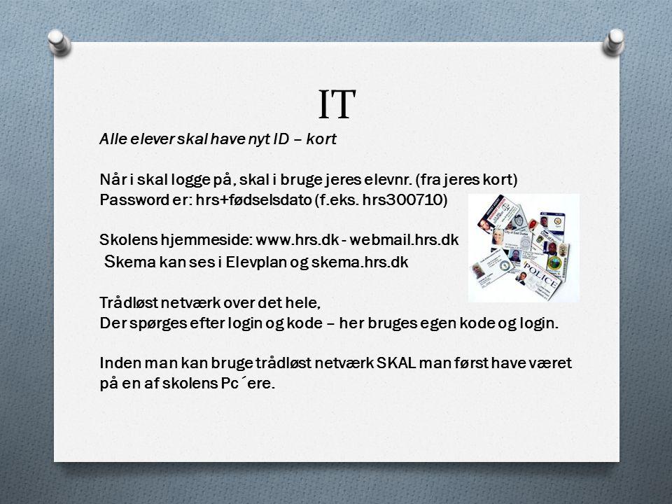 IT Skema kan ses i Elevplan og skema.hrs.dk