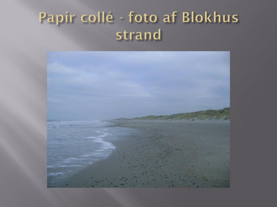 Papir collé - foto af Blokhus strand