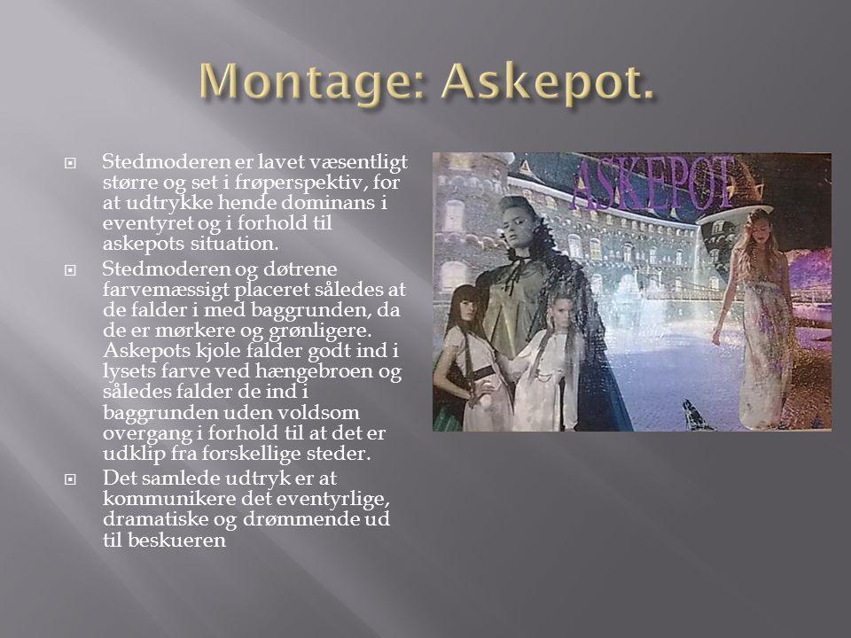 Montage: Askepot.