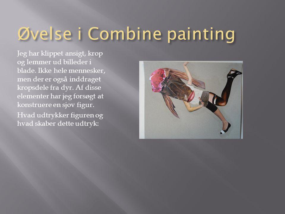 Øvelse i Combine painting