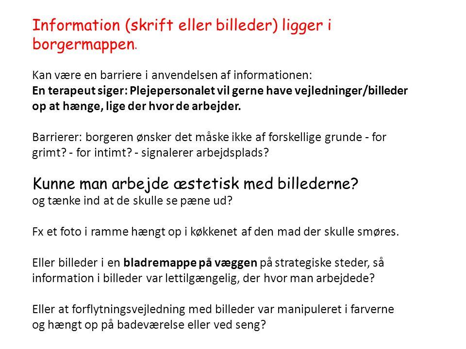 Information (skrift eller billeder) ligger i borgermappen.