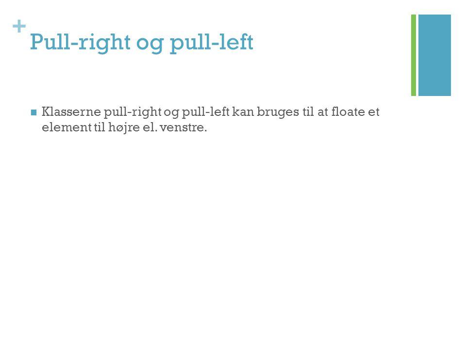 Pull-right og pull-left