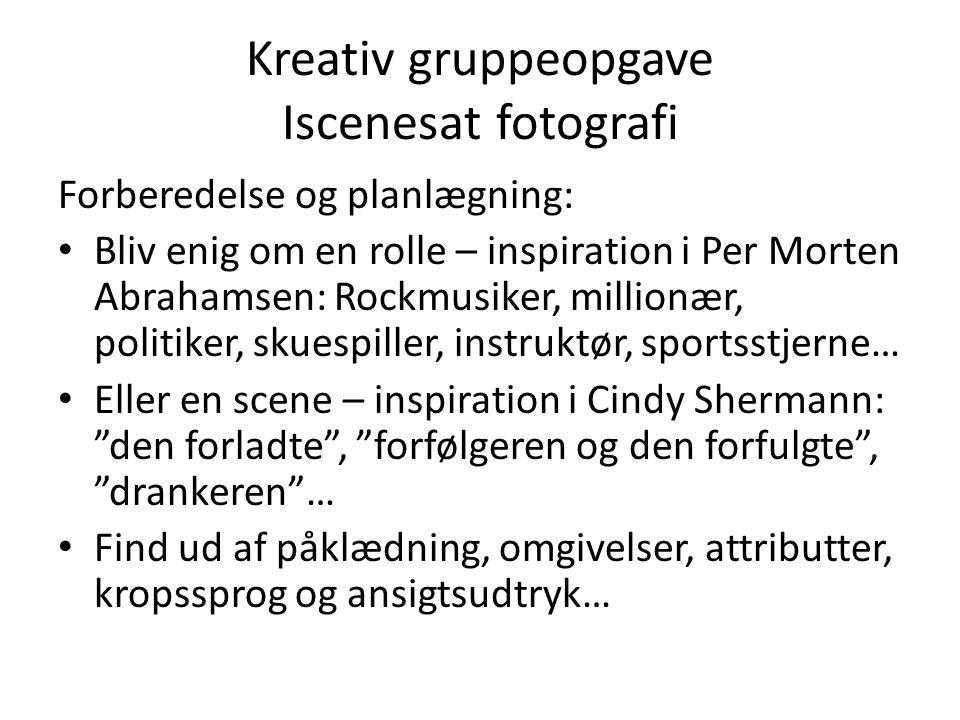Kreativ gruppeopgave Iscenesat fotografi
