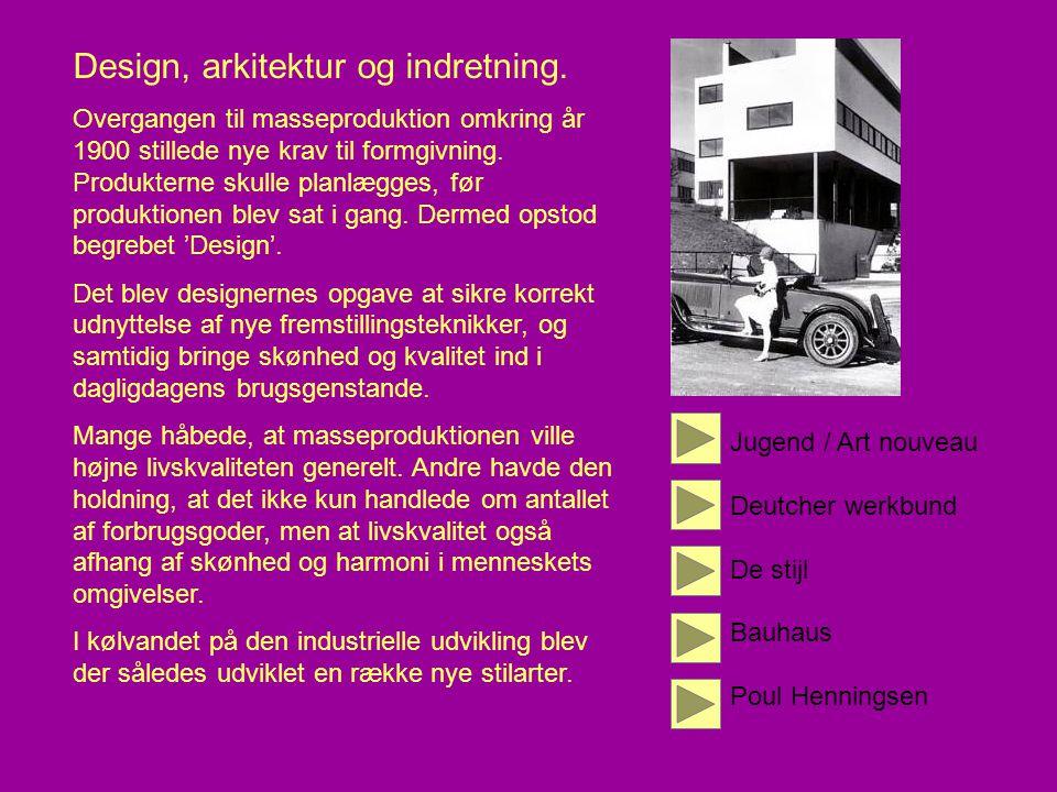 Design, arkitektur og indretning.