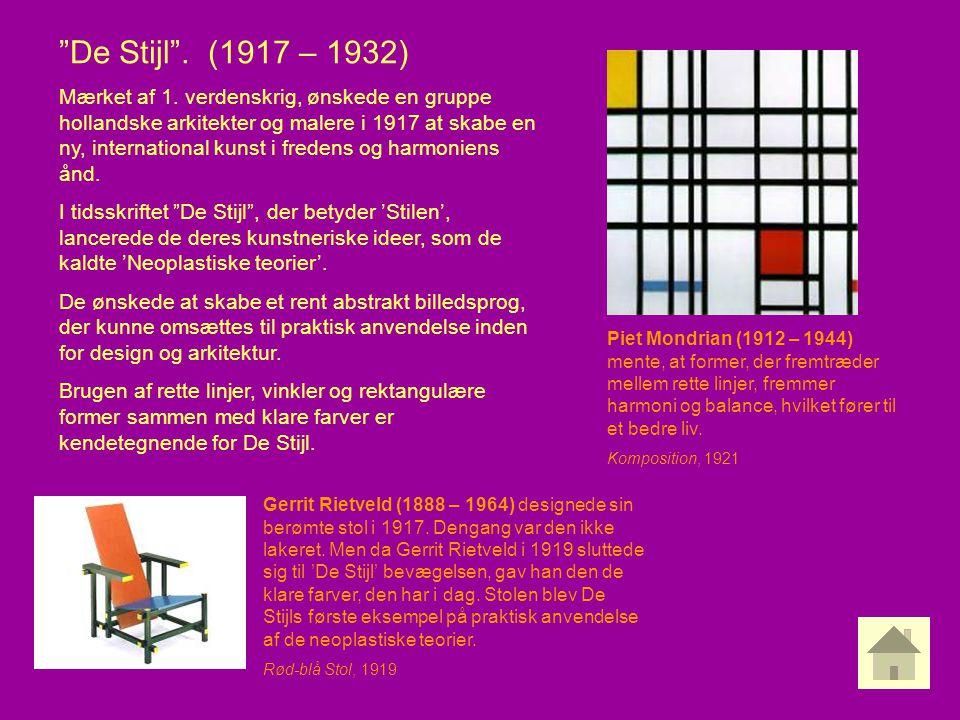 De Stijl . (1917 – 1932)