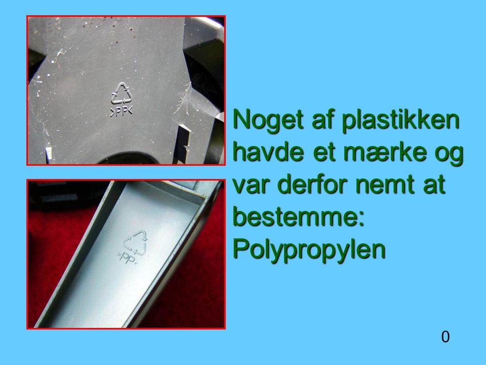Noget af plastikken havde et mærke og var derfor nemt at bestemme: Polypropylen