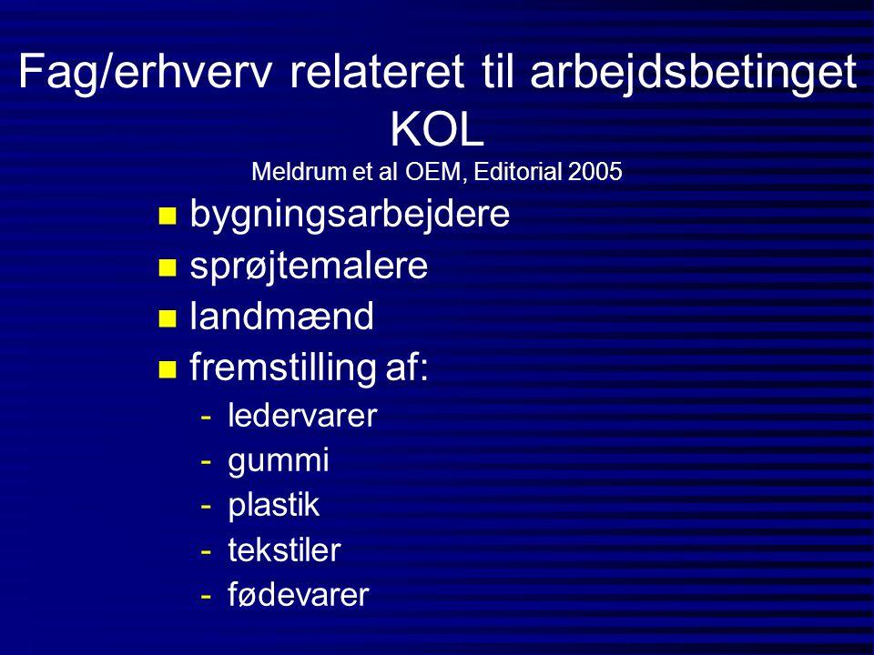 Fag/erhverv relateret til arbejdsbetinget KOL Meldrum et al OEM, Editorial 2005