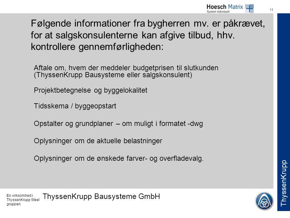 Følgende informationer fra bygherren mv