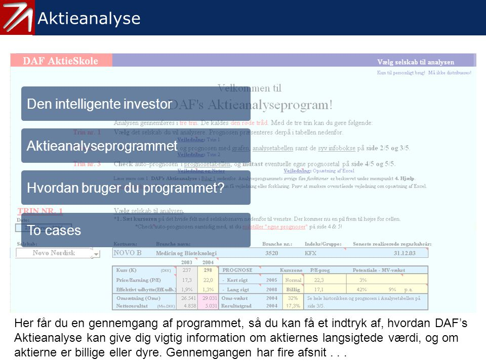 0. Aktieanalyse - menu Aktieanalyse Den intelligente investor