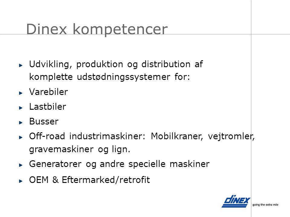 Dinex kompetencer Udvikling, produktion og distribution af komplette udstødningssystemer for: Varebiler.