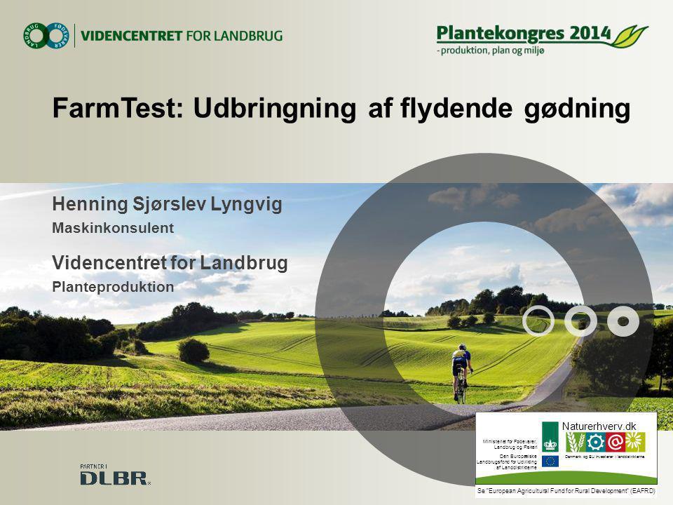 FarmTest: Udbringning af flydende gødning