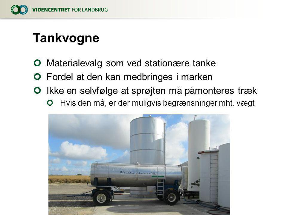 Tankvogne Materialevalg som ved stationære tanke