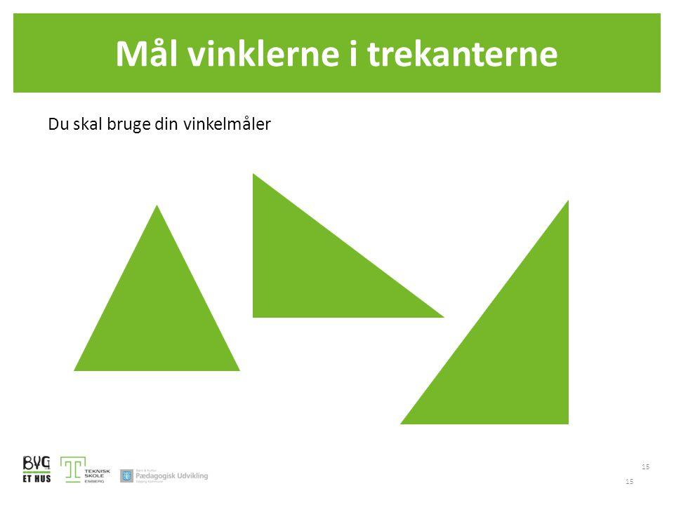 Mål vinklerne i trekanterne