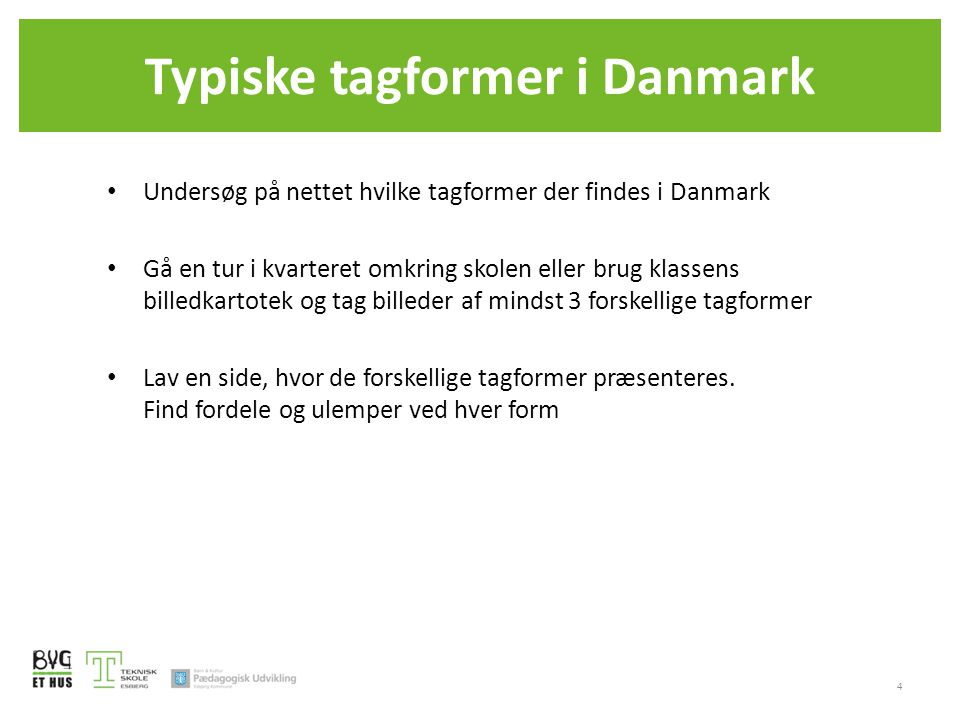 Typiske tagformer i Danmark