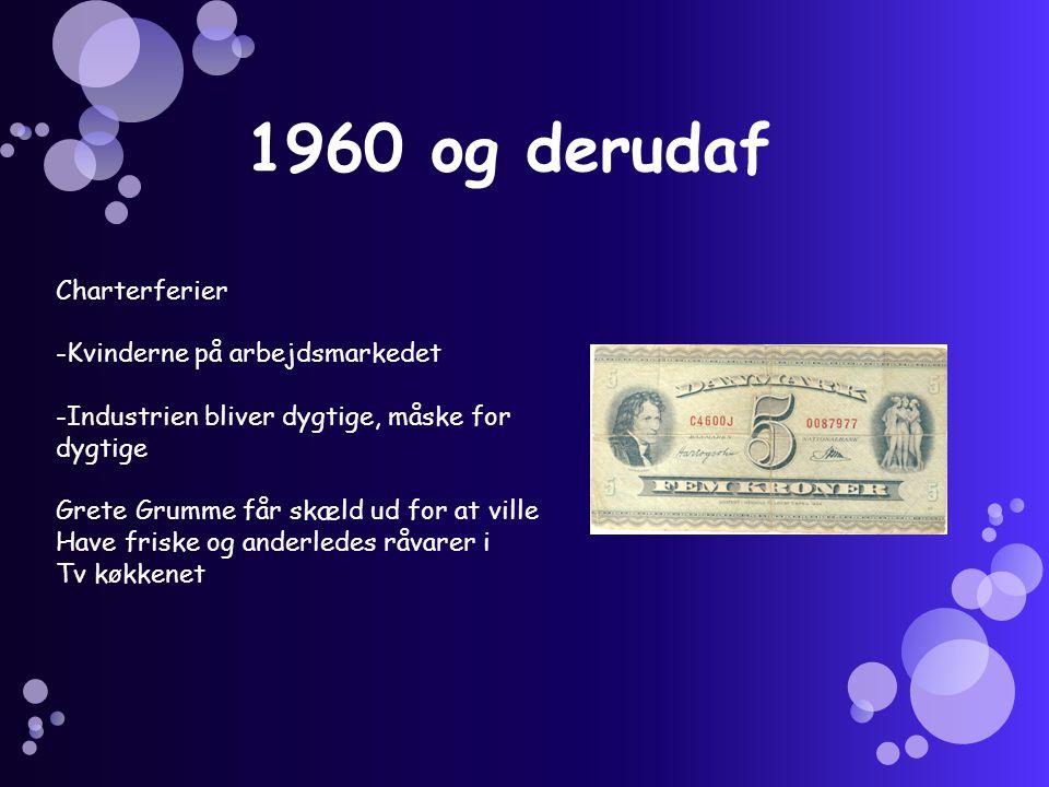 1960 og derudaf Charterferier -Kvinderne på arbejdsmarkedet