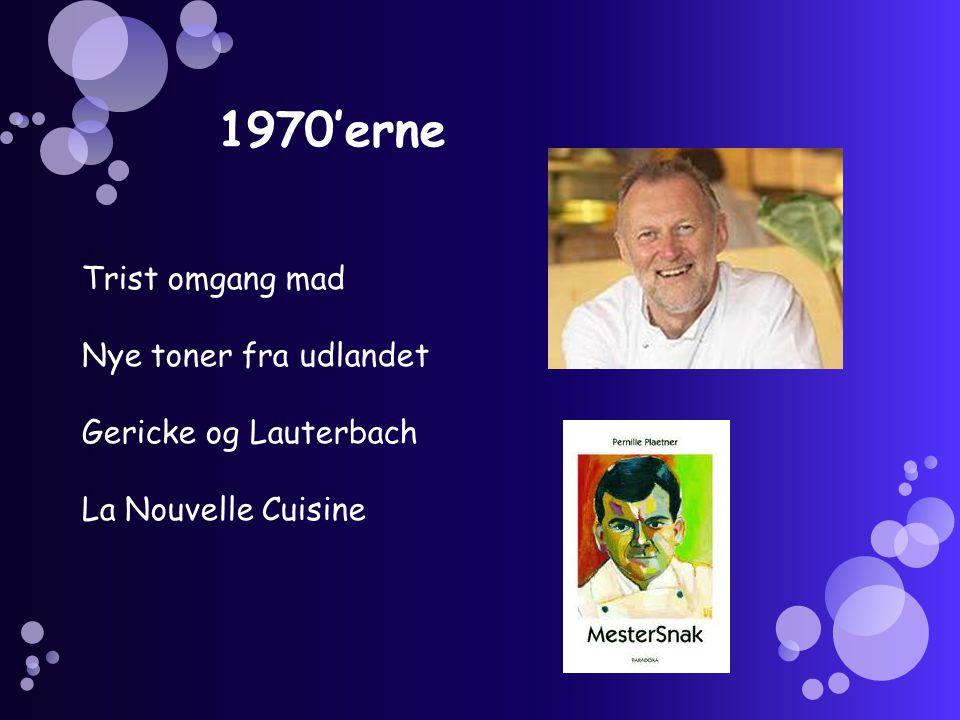 1970'erne Trist omgang mad Nye toner fra udlandet