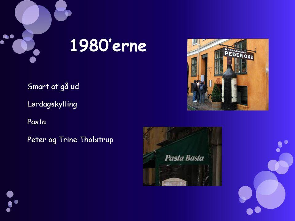 1980'erne Smart at gå ud Lørdagskylling Pasta Peter og Trine Tholstrup