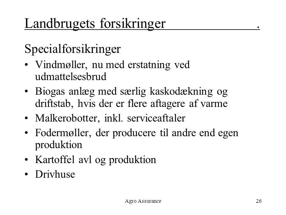 Landbrugets forsikringer .