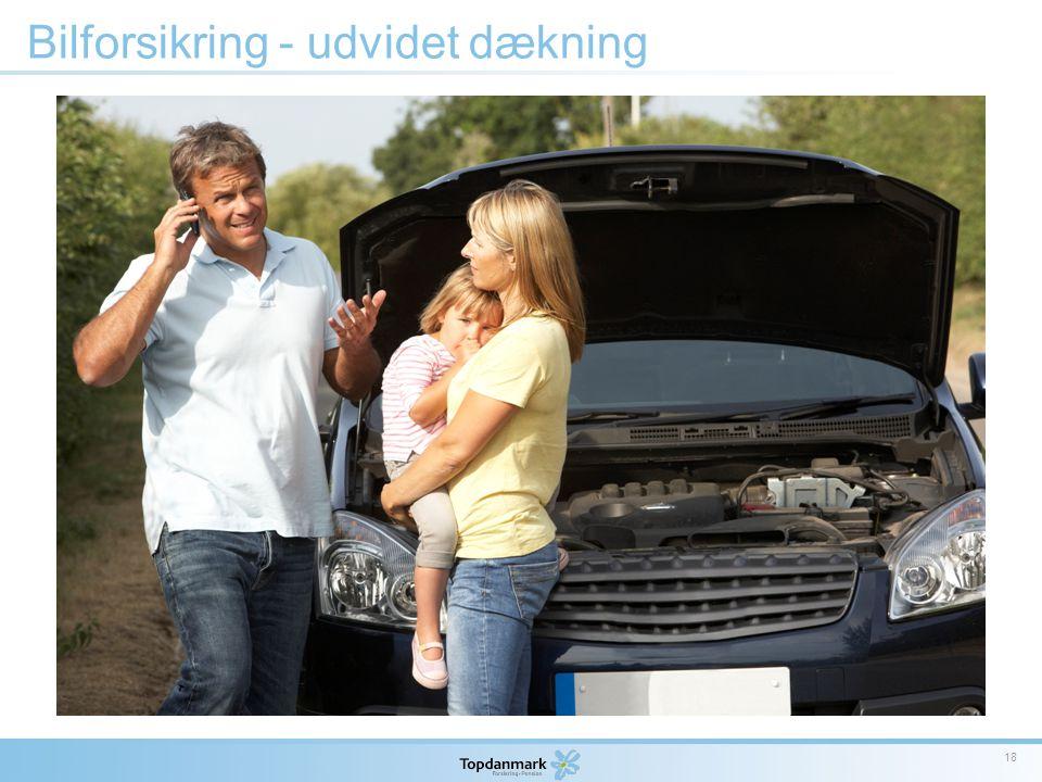 Bilforsikring - udvidet dækning