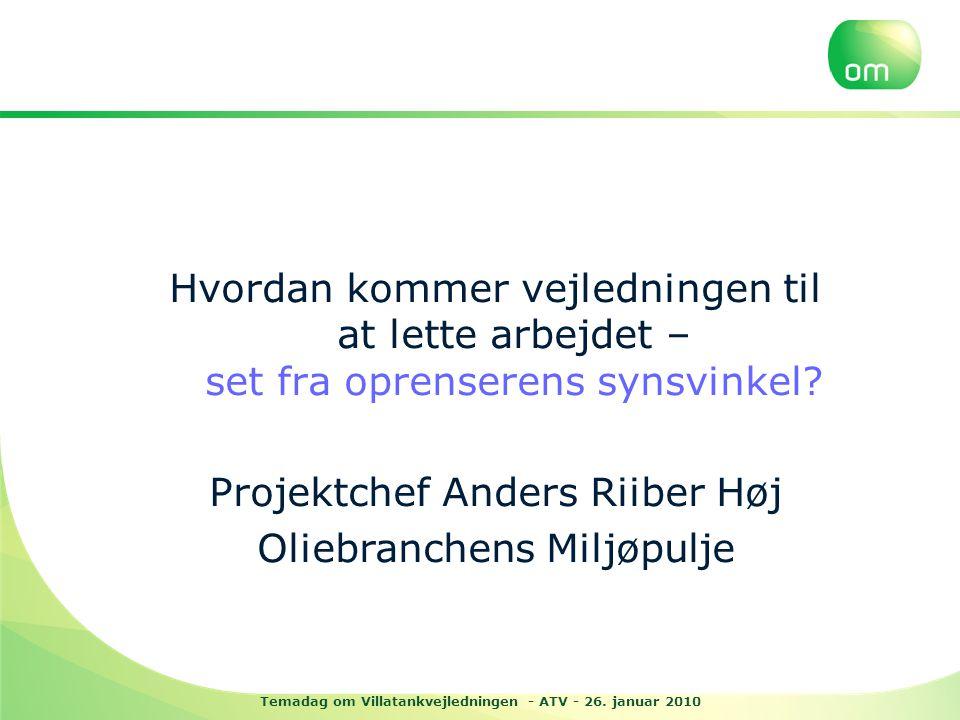 Temadag om Villatankvejledningen - ATV - 26. januar 2010