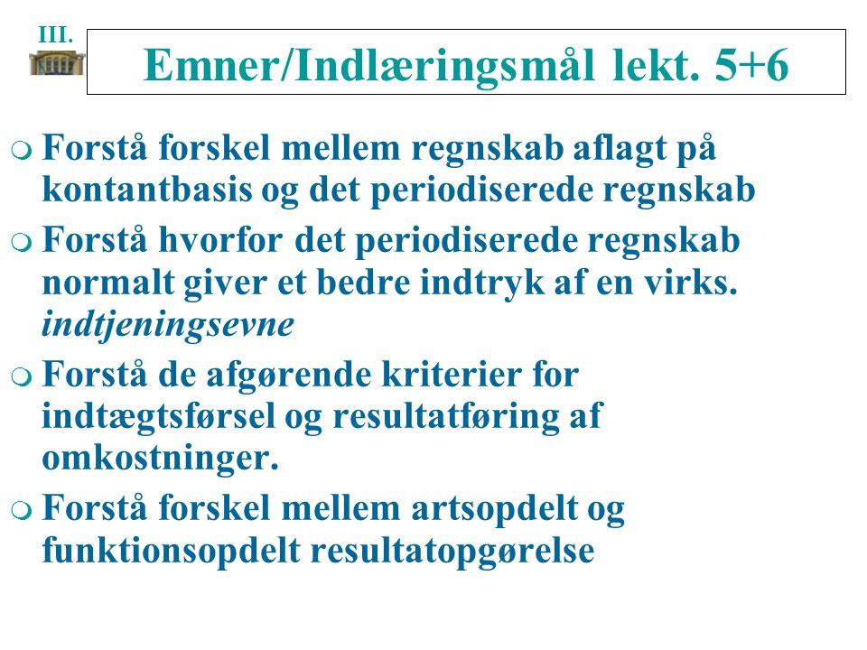 Emner/Indlæringsmål lekt. 5+6