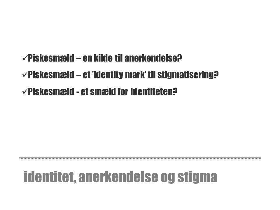 identitet, anerkendelse og stigma