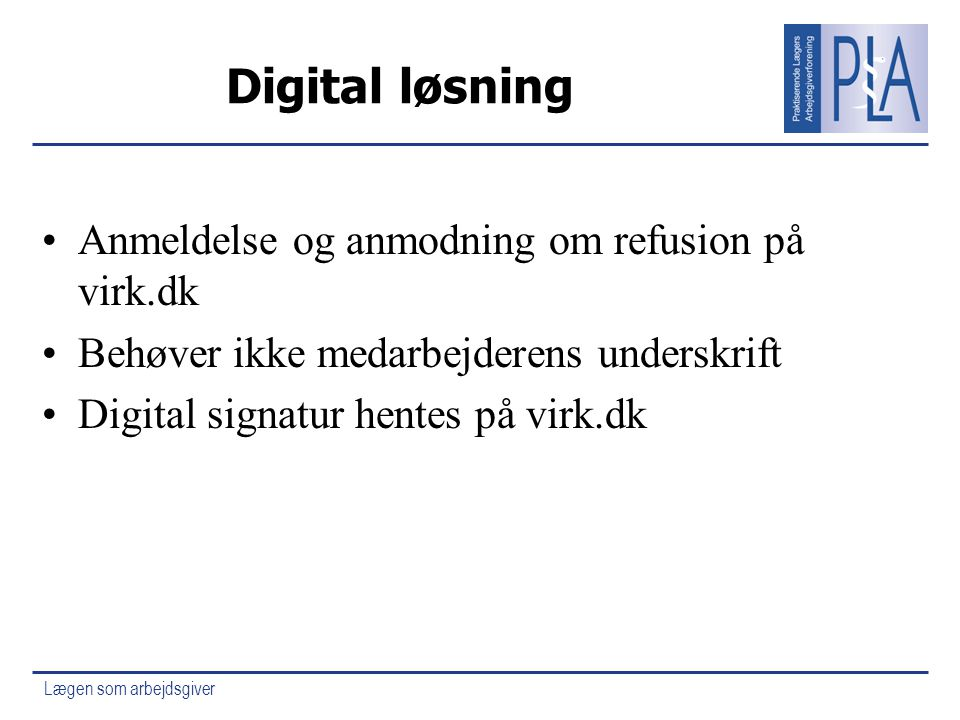 Digital løsning Anmeldelse og anmodning om refusion på virk.dk