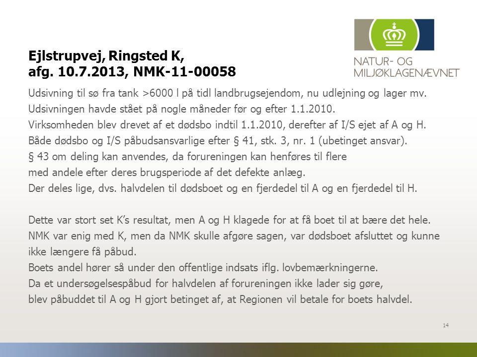 Ejlstrupvej, Ringsted K, afg. 10.7.2013, NMK-11-00058