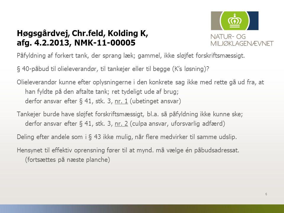 Høgsgårdvej, Chr.feld, Kolding K, afg. 4.2.2013, NMK-11-00005