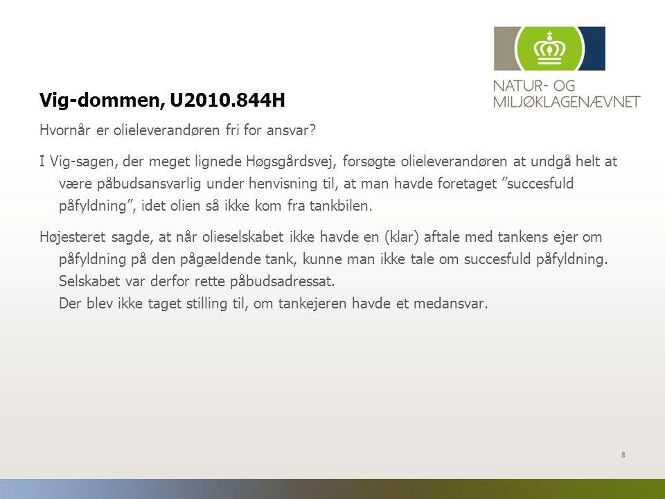 Vig-dommen, U2010.844H Hvornår er olieleverandøren fri for ansvar