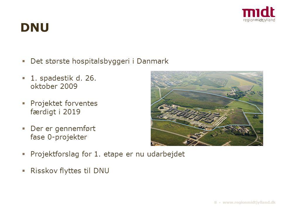 DNU Det største hospitalsbyggeri i Danmark 1. spadestik d. 26.