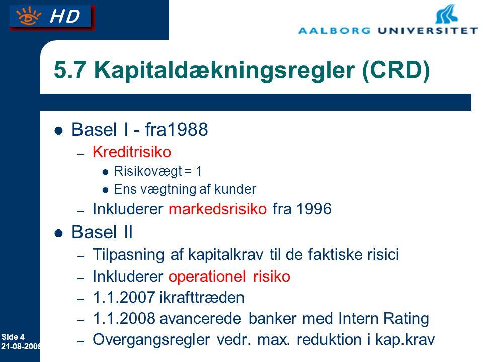 5.7 Kapitaldækningsregler (CRD)
