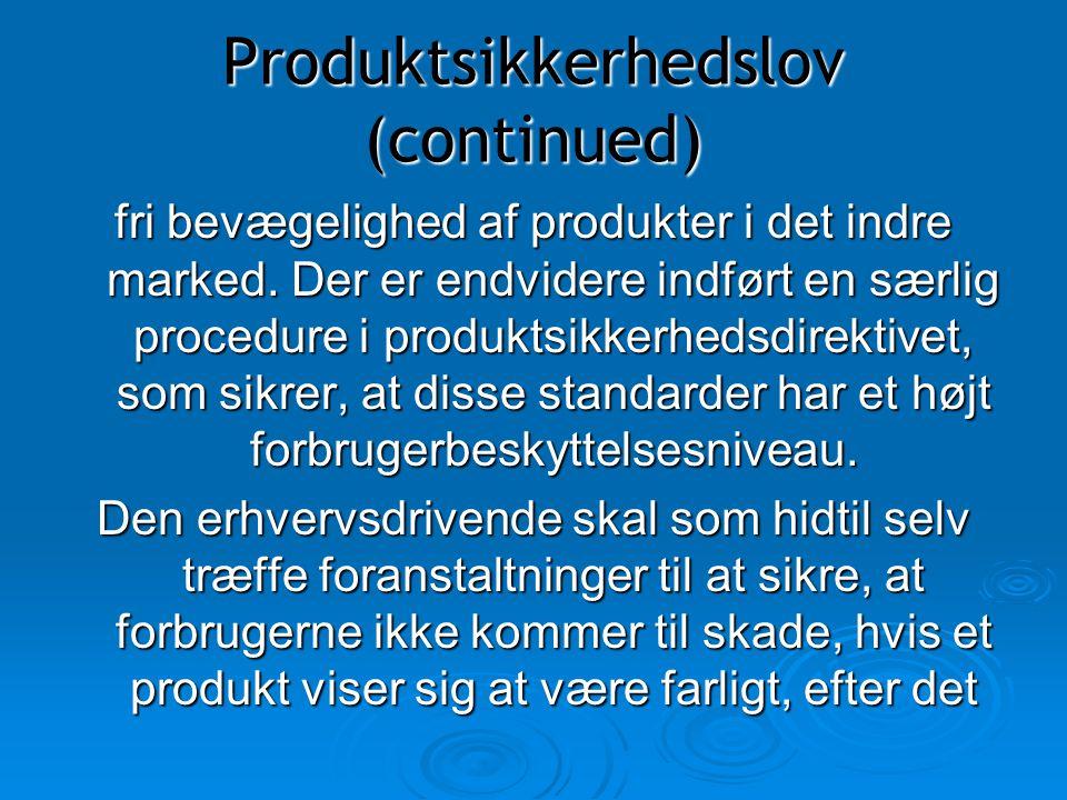 Produktsikkerhedslov (continued)