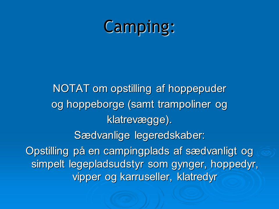 Camping: NOTAT om opstilling af hoppepuder