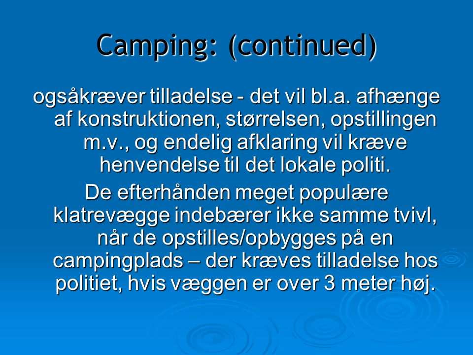 Camping: (continued)